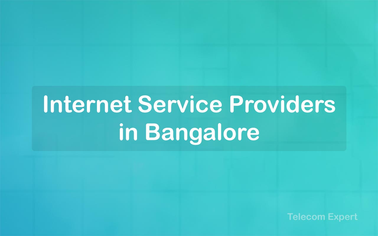Internet Service Provider in Bangalore