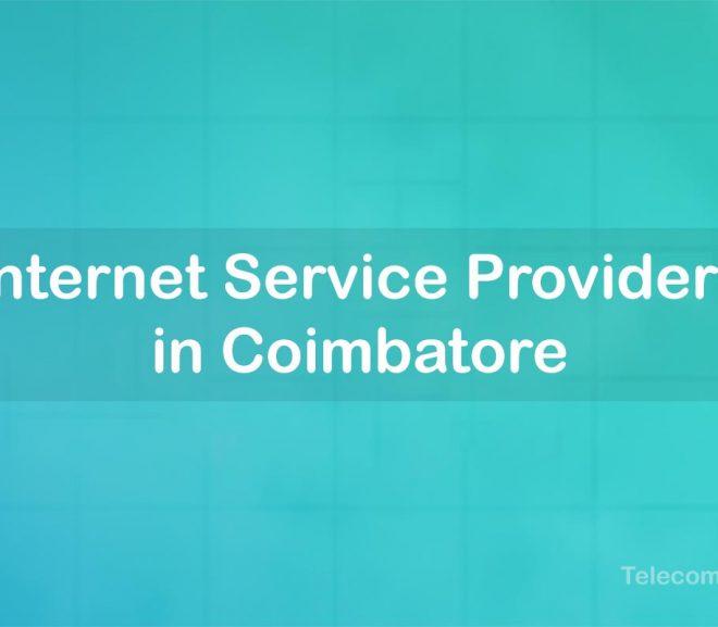 Best Internet Service Provider in Coimbatore