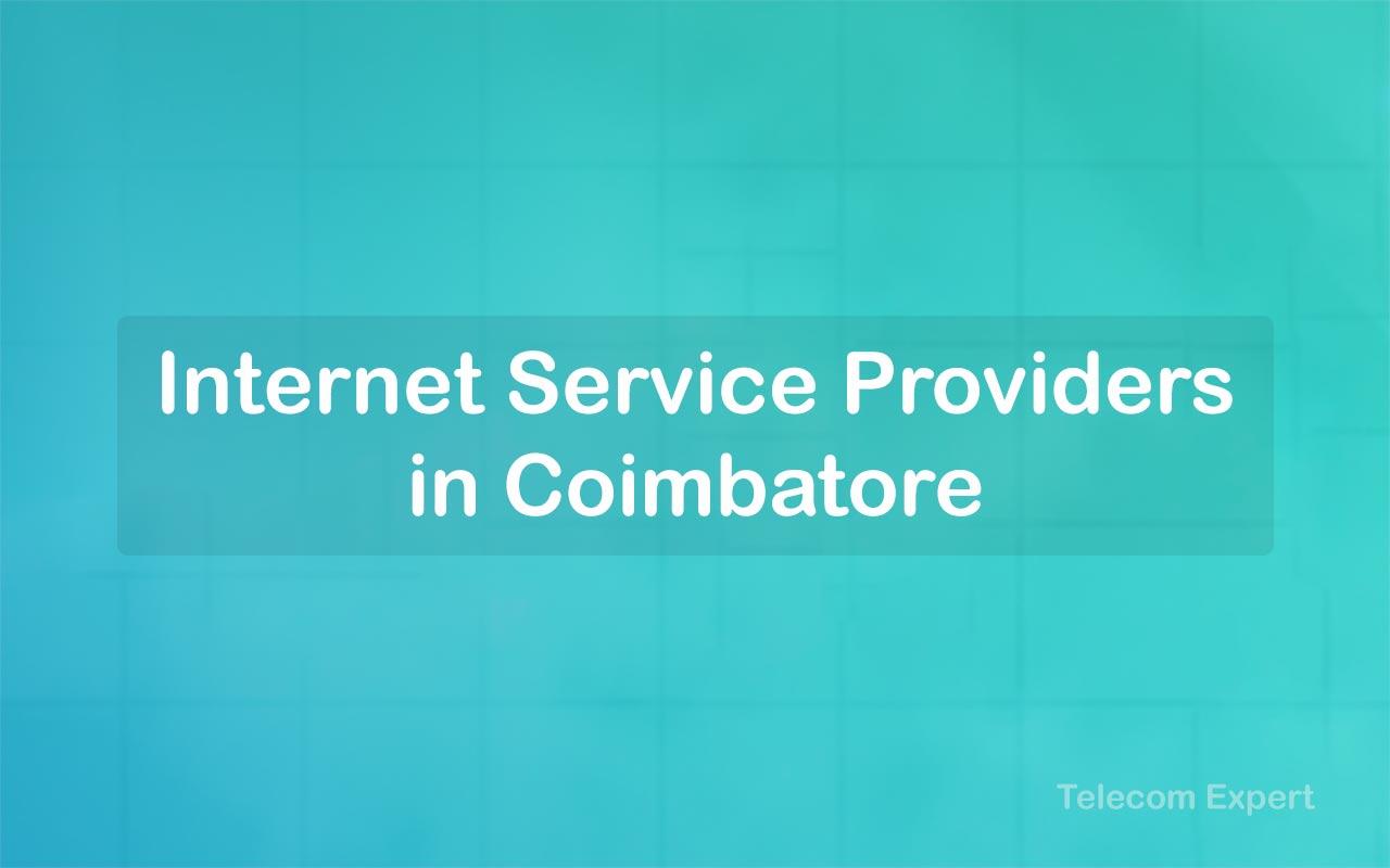Internet Service Provider in Coimbatore