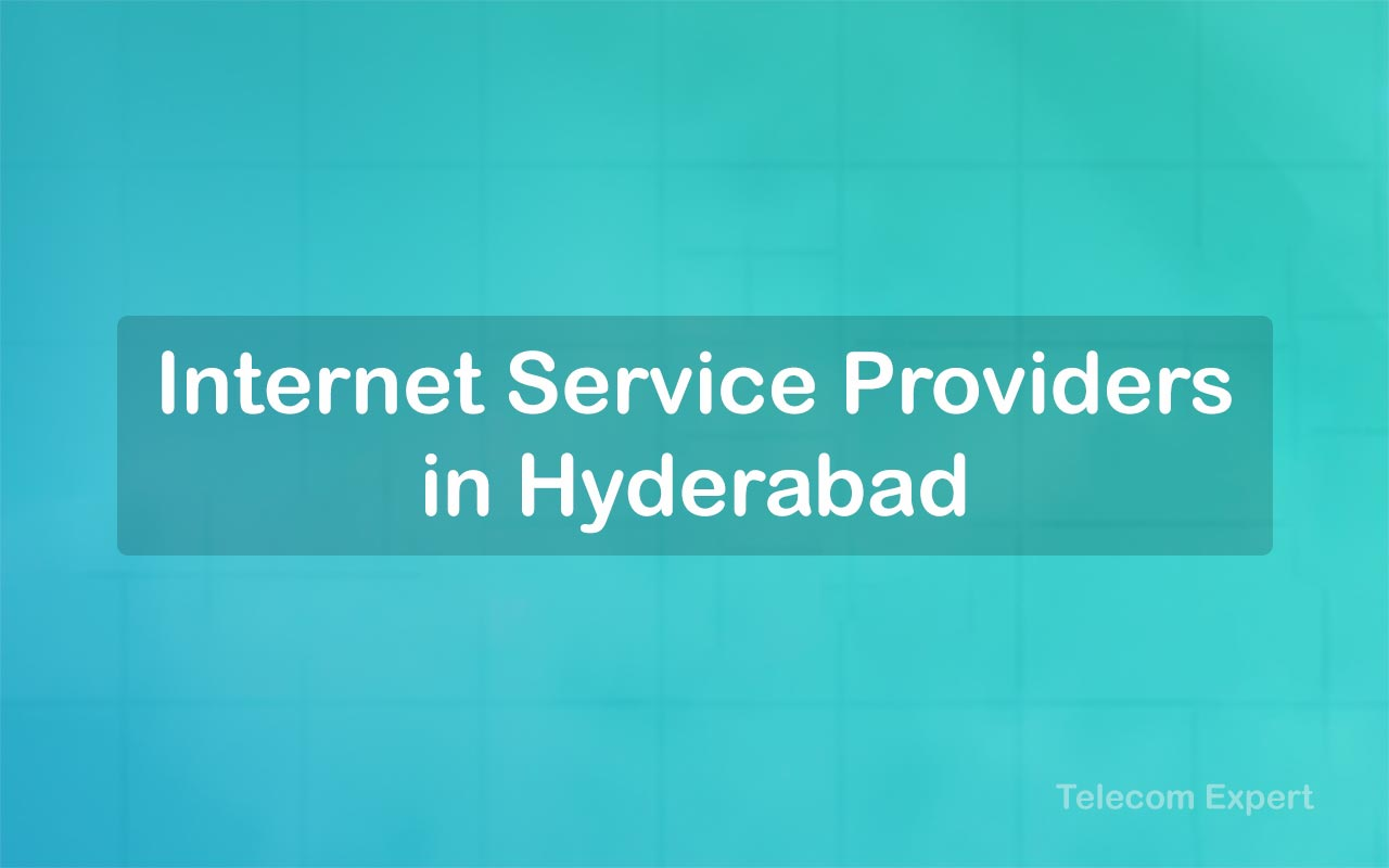 Internet Service Providers in Hyderabad