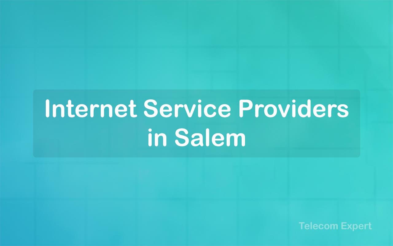 Internet Service Providers in Salem